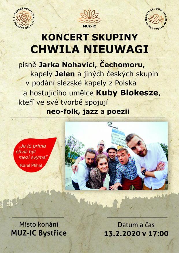 Koncert skupiny Chwila nieuwagi - 13. 2. 2020